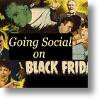 "Social Media Putting The ""Black"" Back In Black Friday?"