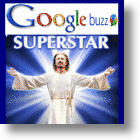 Google Buzz Superstar!