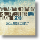 Is There A Place For #Hashtag Meditation In The Twittersphere?