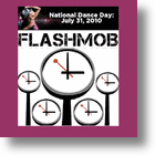 Social Media & Flash Mobs For National Dance Day!