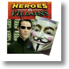 Social Media Hackers, Heroes Or Villains?