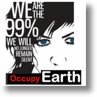 "99 Percenters Will ""Occupy Earth"" To Prove The 1 Percent Wrong"