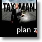Plan Z, TAX the TAX Man!