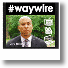 Cory Booker, The Social Media Mayor's #Waywire Disrupts The News Via Video [Videos]