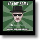 Did The Real 'Heisenberg' Also 'Break Bad'?