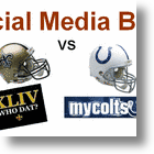 Who Wins The Social Media Bowl? #WhoDat vs #MyColts?