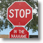 Humorous Stop Signs are A &quot;No Go&quot;