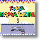 Political Gamers Play On at Super Obama World