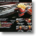 Luxury Fries Holder Feeds Fast Food To Fastidious One-Percenters