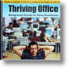 The Thriving Office: Busy Office Sounds to Disguise Work at Home