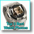 Top 3 Best Watch Phones