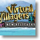 Be Your Own God In The Virtual Villagers Video Game: New Believers