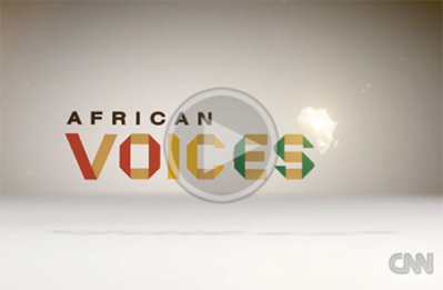 African  Voices: Source: CNN.com