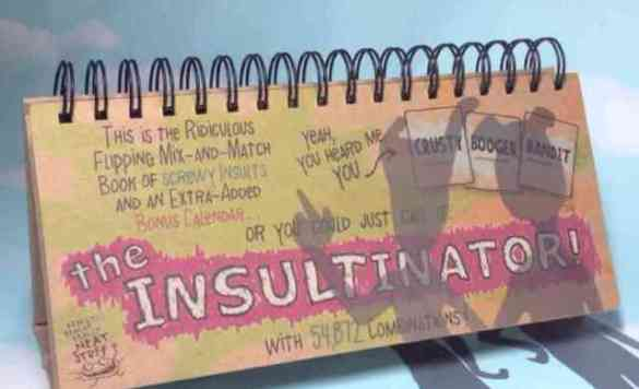 The Insultinator (Image via YouTube)