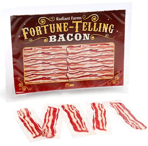 Fortune-Telling Bacon