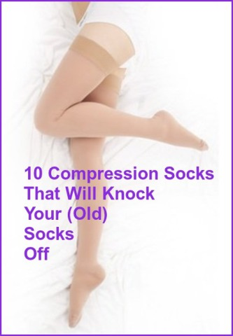 17a070a62d3336 Not Your Grandmother's Support Hose: 10+ Compression Socks To Knock Your  (Old) Socks Off